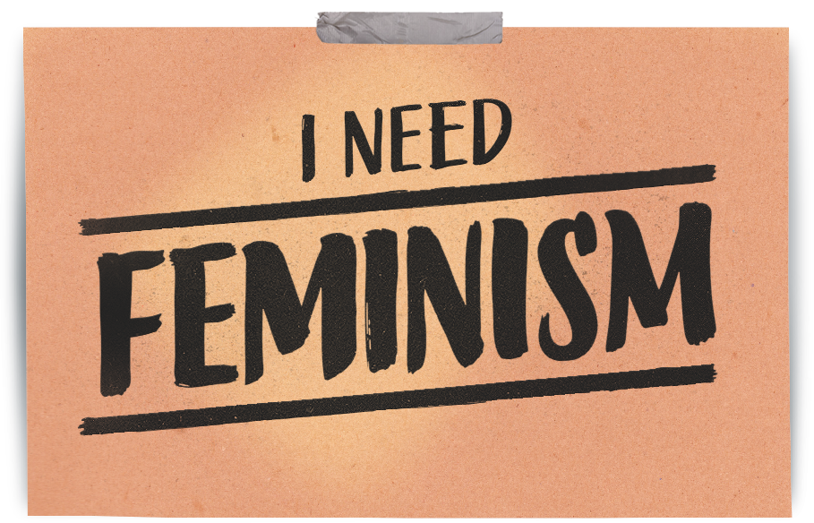 I Need Femenism