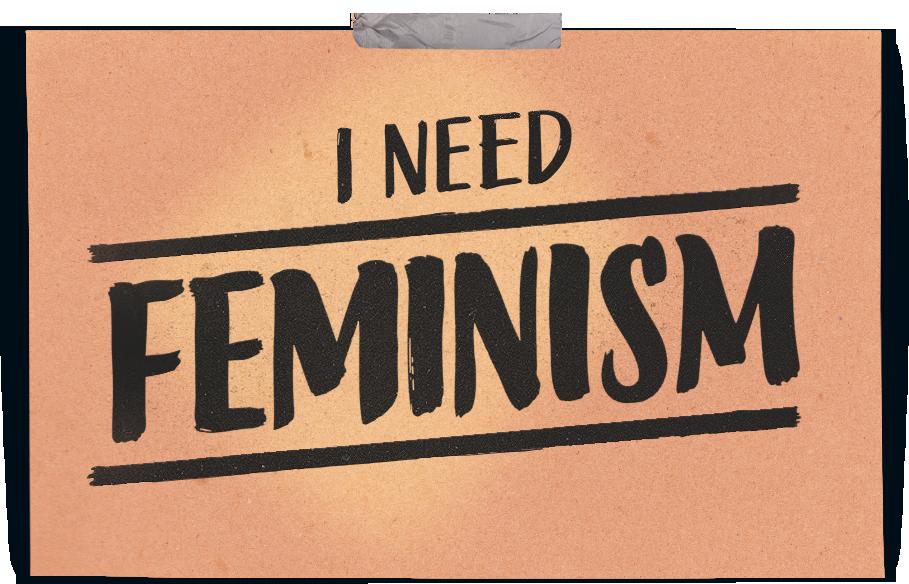 I Need Femenism
