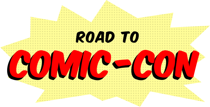 Road to Comic-Con