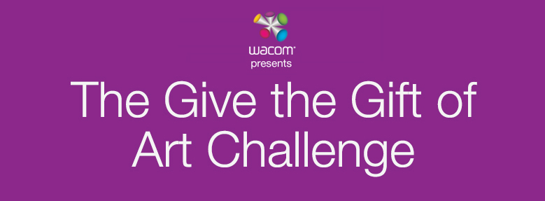 Wacom Give The Gift Of Art Challenge