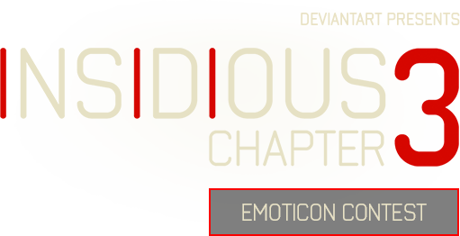 DeviantArt presents Insidious Chapter 3 Emoticon Contest