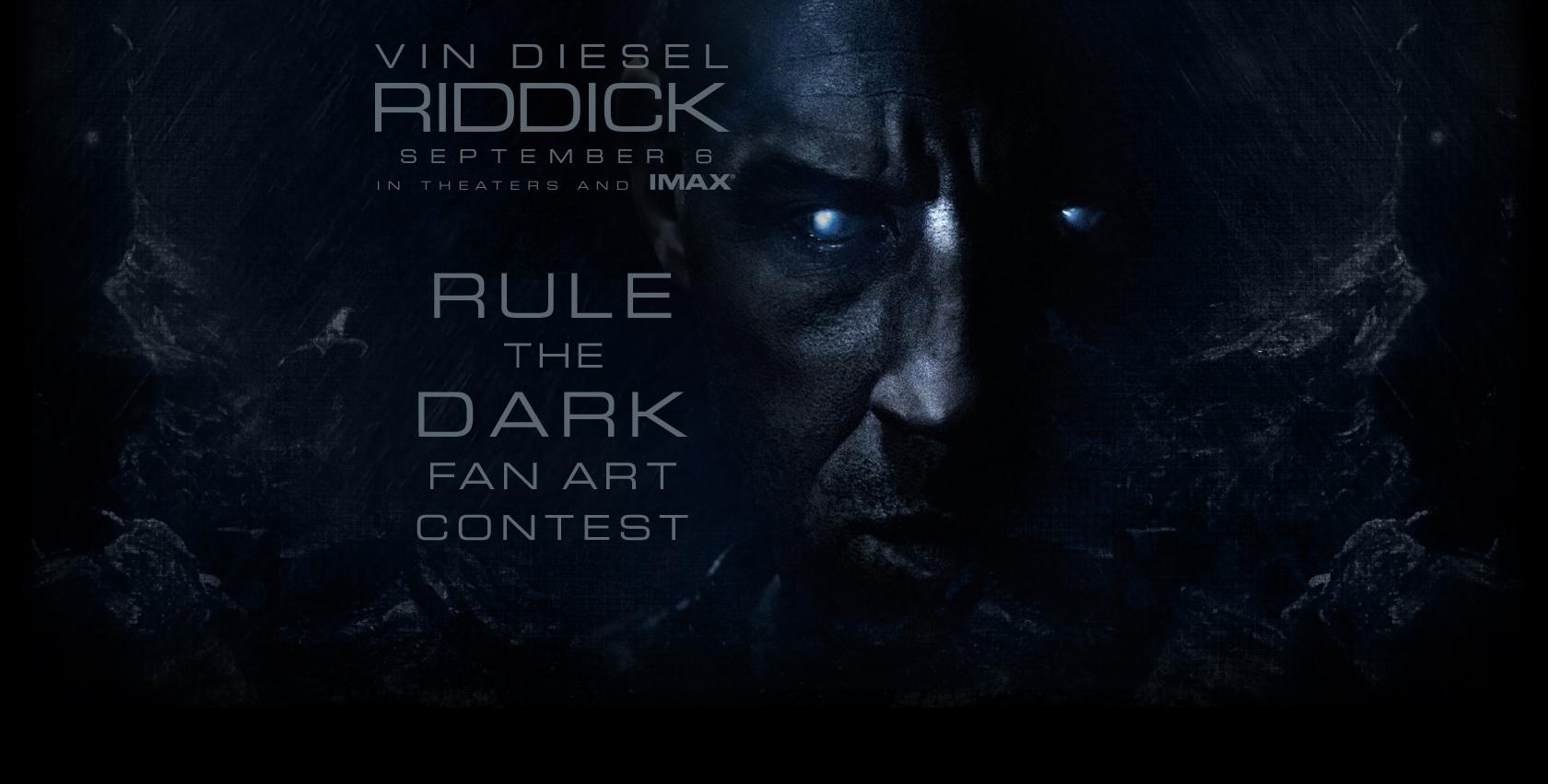 Vin Diesel Riddick Rule The Dark Fan Art Contest Rules